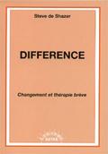 Différence. Changement et thérapie brève. DE SHAZER S.