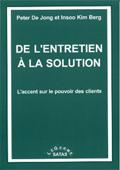De l'entretien à la solution. L'accent sur le pouvoir des clients. DE JONG P., BERG I. K.