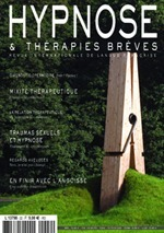 Pour lire la suite, vous abonner à la revue Hypnose & Thérapies Brèves, cliquez ici