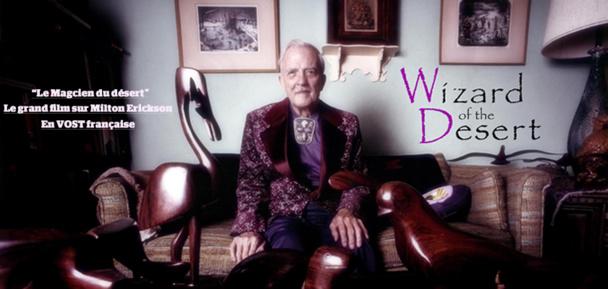 """Projection du documentaire """"Wizard of the desert"""" sur la vie de Milton Erickson"""