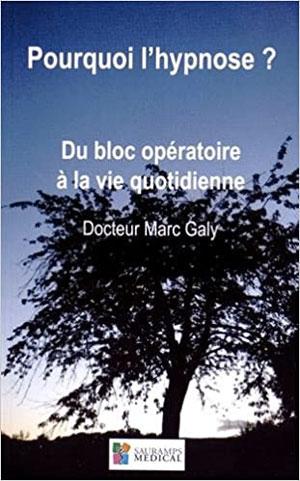 Ouvrages et écrits du Dr Marc Galy, anesthésiste.