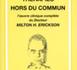 Thérapies hors du commun. L'oeuvre clinique complète du Docteur Milton H. Erickson. O'HANLON W. H., HEXUM A. L.