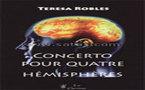 Concerto pour quatre hémisphères. Robles Teresa. Livre d'Hypnose Ericksonienne