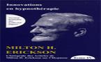 Intégrale des articles de Milton H. Erickson sur l'hypnose. Tome IV: Innovations en hypnothérapie. ERICKSON M. H.