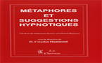 Manuel des métaphores et suggestions hypnotiques. Hammond Corydon, MD
