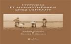 Hypnose et hypnothérapie chez l'enfant . OLNESS Karen, KOHEN Daniel P.