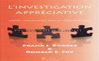L'investigation appréciative. Créer l'excellence par la coopération . Barrett Frank J., Fry Ronald E.