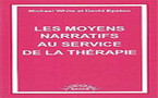 Les moyens narratifs au service de la thérapie. WHITE M., EPSTON D.
