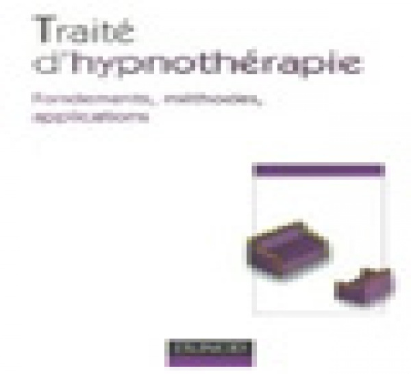 Livre Hypnose ericksonienne: Traité d'Hypnothérapie : Fondements, méthodes, applications. Antoine Bioy