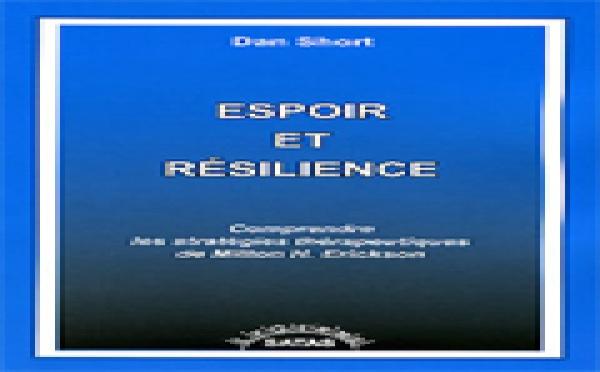 Espoir et résilience. Comprendre les stratégies thérapeutiques de Milton H. Erickson. SHORT D.